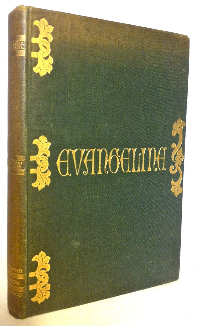 longfellow henry wadsworth evangeline a tale of acadie smith and oakleys first book in color