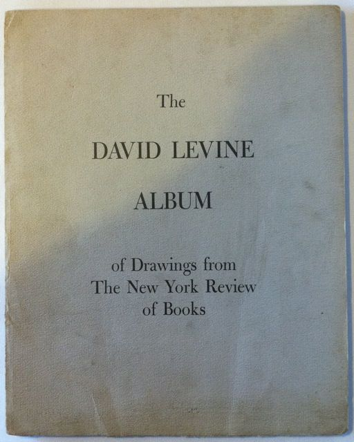 The David Levine Album. Jack Kerouac, David Levine.