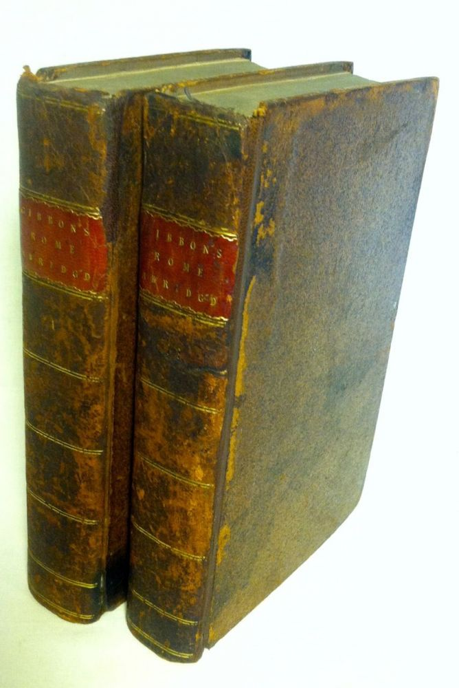 Gibbon's History of the the Decline and Fall of the Roman Empire. Abridged in Two Volumes. Edward Gibbon.