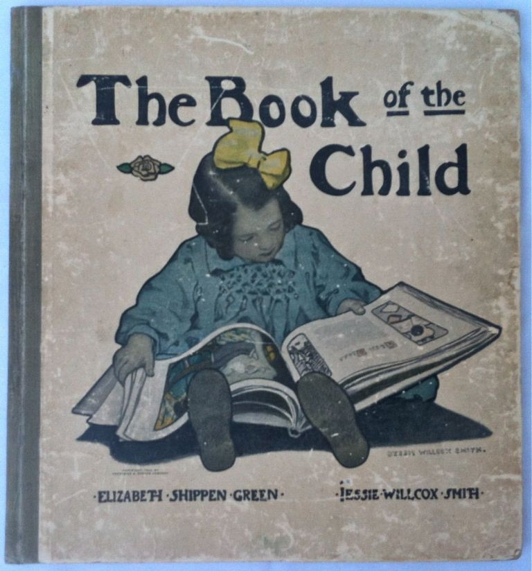 9b [Smith, Jessie Willcox - Magnum Opus] The Book of the Child. Mabel Humphrey.