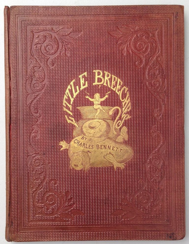 The Stories that Little Breeches Told, and the Pictures Which Charles Bennett Drew For Them. Charles Bennett.