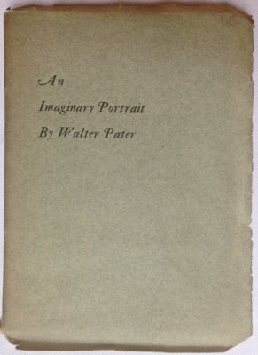 An Imaginary Portrait. Walter Pater.