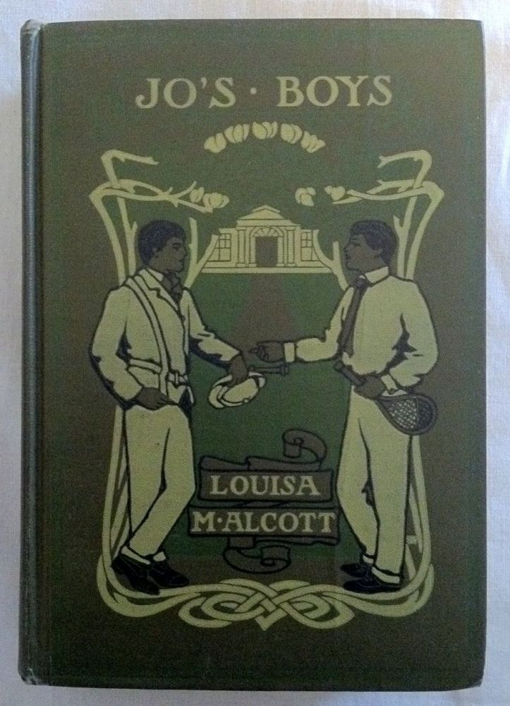 [Ahrens, Ellen Wetherald] Jo's Boys And How They Turned Out. Louisa May Alcott.