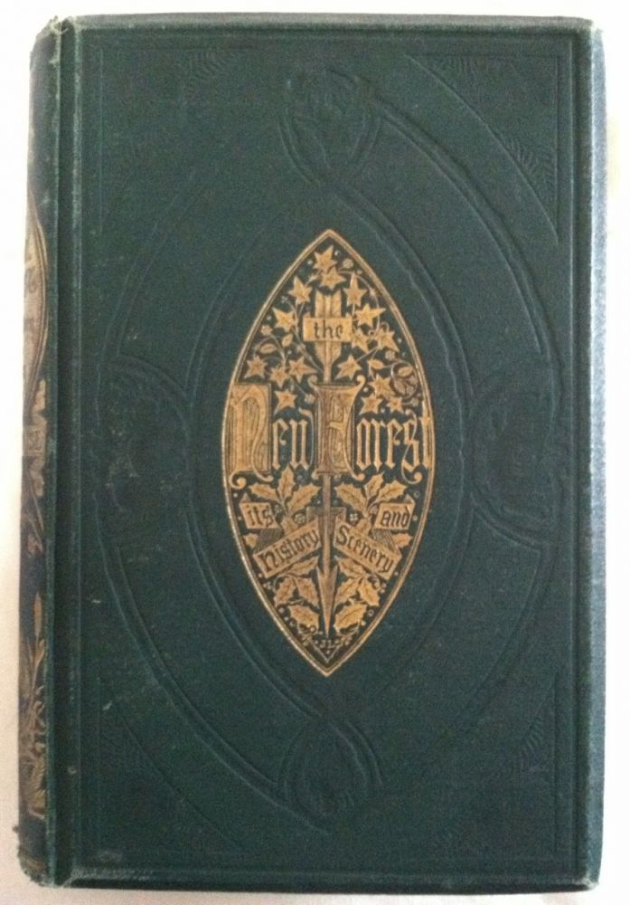[Crane, Walter] The New Forest, Its History and Its Scenery. John R. Wise.