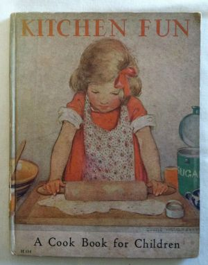 [Smith, Jessie Willcox] Kitchen Fun. Louise Price Bell.