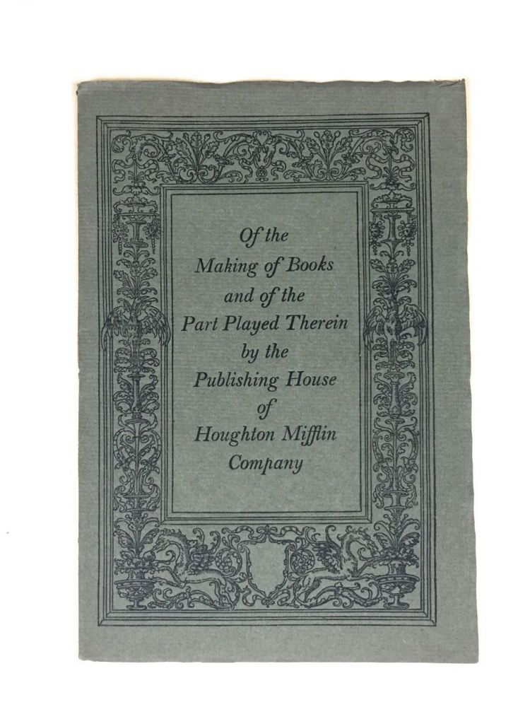 [Houghton Mifflin] Of the Making of Books