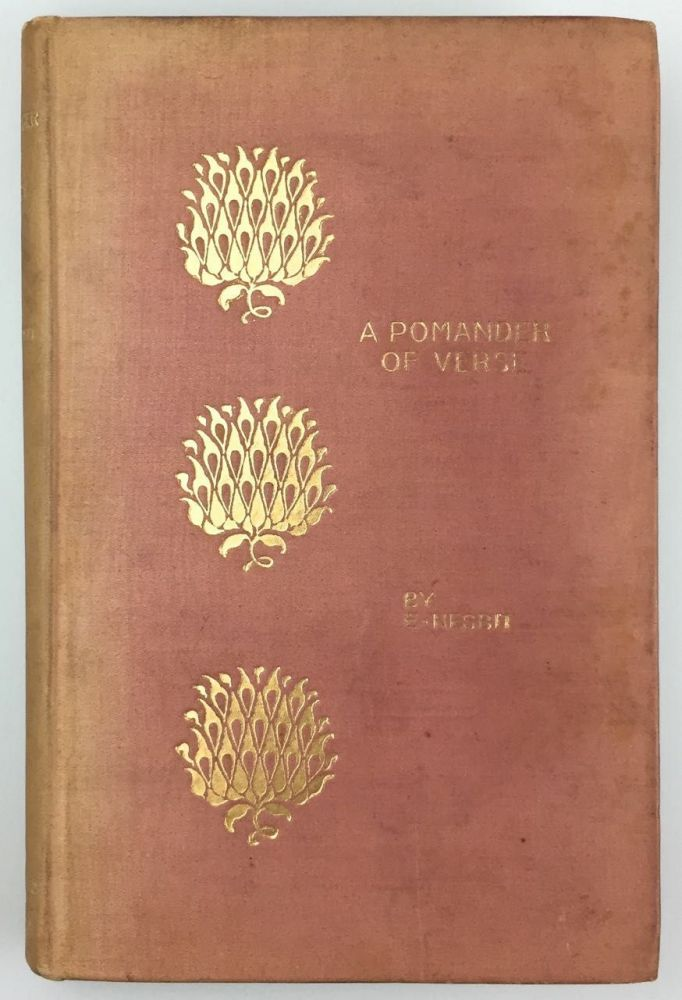 [Nesbit, E- Association Copy] A Pomander of Verse, Presentation Copy. E. Nesbit.