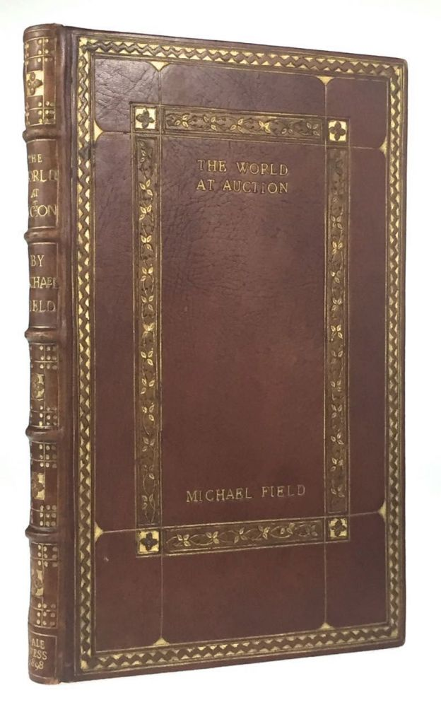 [Binding, Fine- Arts & Crafts, Vale Press] The World at Auction. Bradley, i. e. Michael Field Edith Cooper, Katherine.