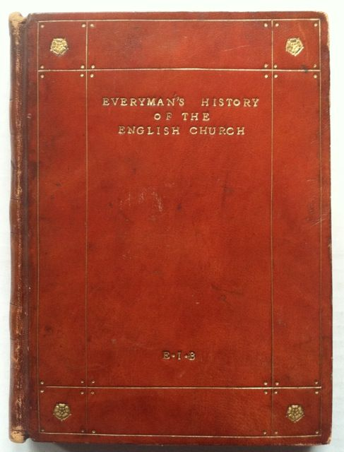[Binding, Fine] Arts and Crafts Binding: Everyman's History of the English Church. Percy Dearmer.