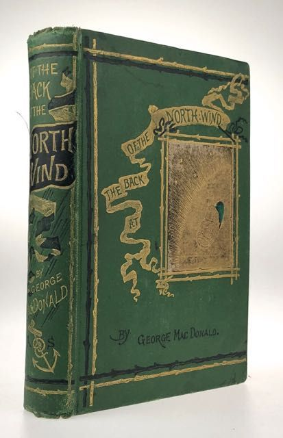 [MacDonald, George- First Edition, Green Cloth] At the Back of the North Wind. George MacDonald.