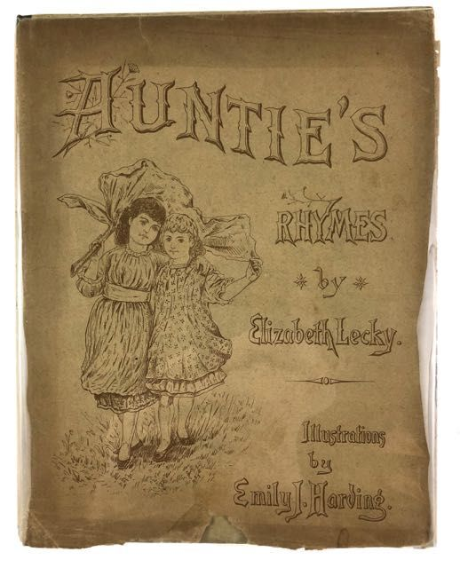 [Tuck, Raphael Printed- in Dust Wrapper] Auntie's Rhymes. Elizabeth Lecky.