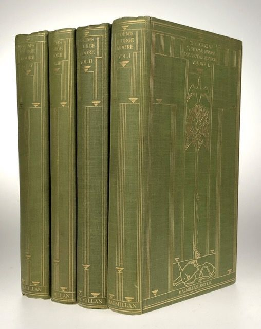 [Moore, T. Sturge] The Poems of T. Sturge Moore, Collected Edition, Four Volumes. T. Sturge Moore.