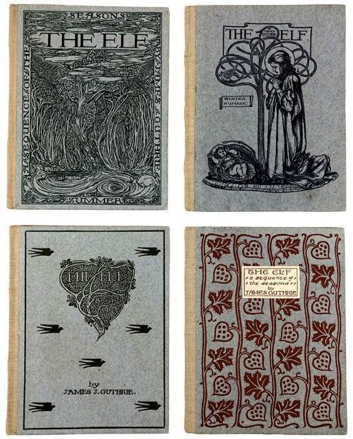 [Pear Tree Press- Seven Volumes of the Elf] The Elf, Seven Scarce Numbers, James Guthrie. James Guthrie.