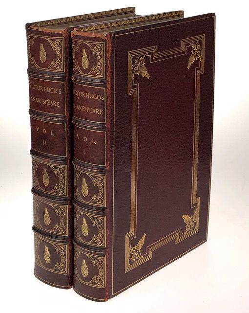 [Binding, Fine- Very Early Monastery Hill Binding- Extra-Illustrated under the Direction of Edward Hertzberg, original Founder of the Firm] William Shakespeare. Victor Hugo.