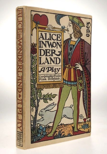 [Carrol, Lewis- Merrymount Press Rarity with Stunning Illustration by Bertram Grosvenor Goodhue ] Alice in Wonderland: A Play. Emily Prime Delafield.