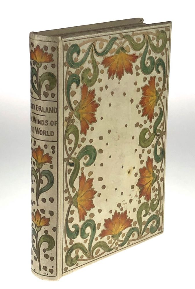 [Binding, Fine- Painted Vellum Binding] The Winds of the World: Seven Love Stories. Millicent Sutherland, Duchess of Sutherland.