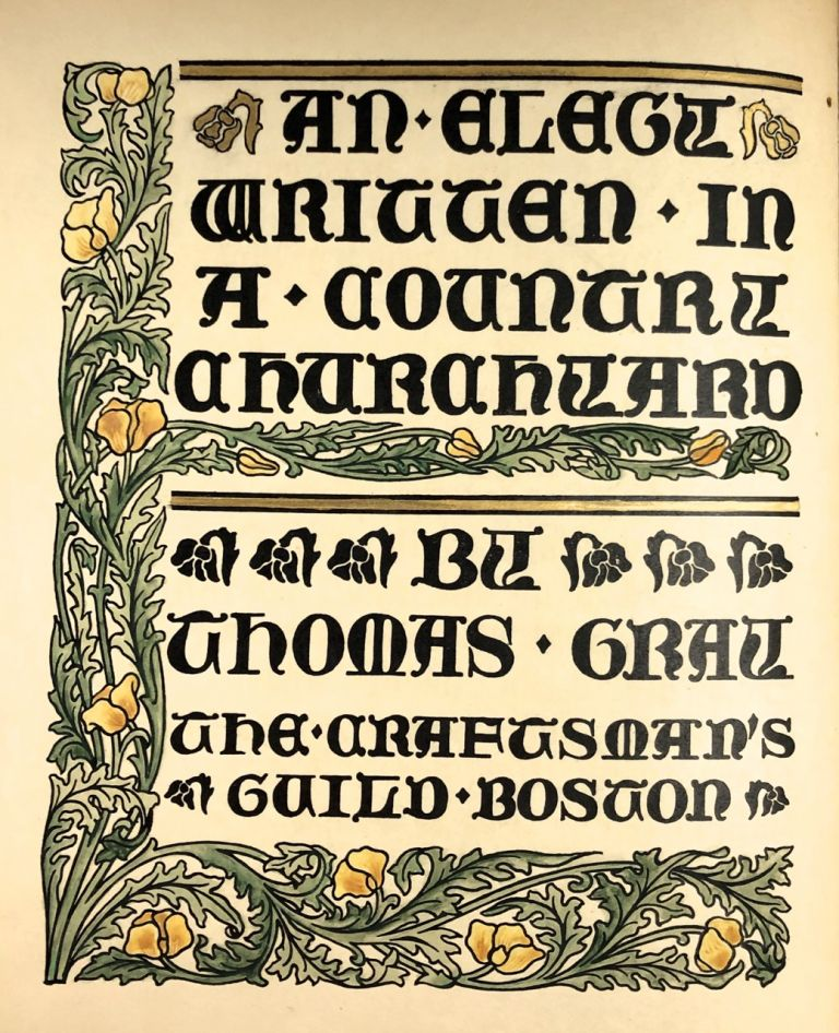 [Craftsman's Guild- Beautifully hand-illumined, Signed by Gregson] An Elegy in a Country Churchyard. Thomas Gray.