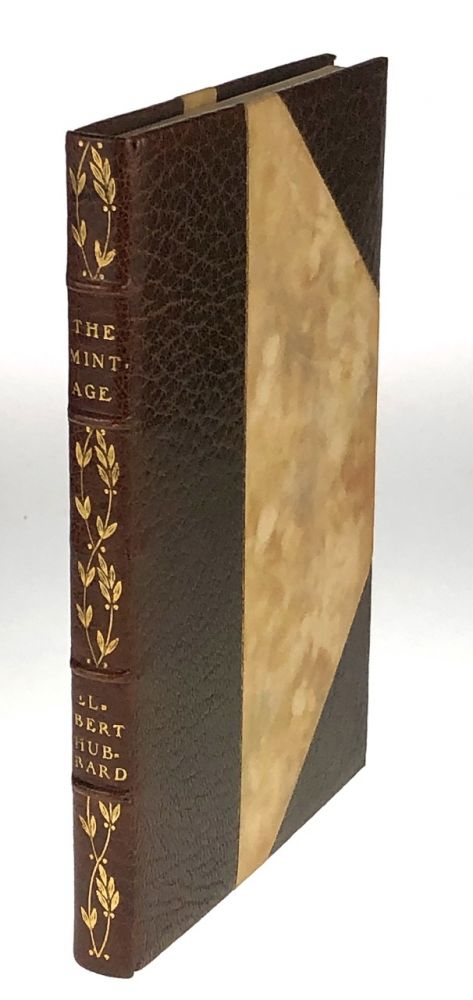 [Roycroft Press- 3/4 Levant in Original Patterned Box, Designed by Dard Hunter] The Mintage, Being Ten Stories and One More. Elbert Hubbard.