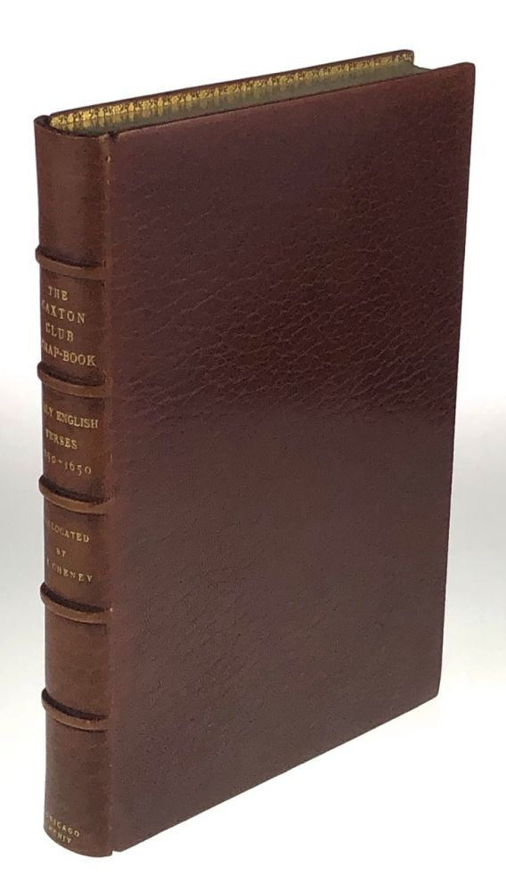 [Caxton Club- Bound by Riviere, One of Only Three Copies] The Caxton Club Scrap-Book: Early English Verses, 1250-1650. John Vance Cheney.