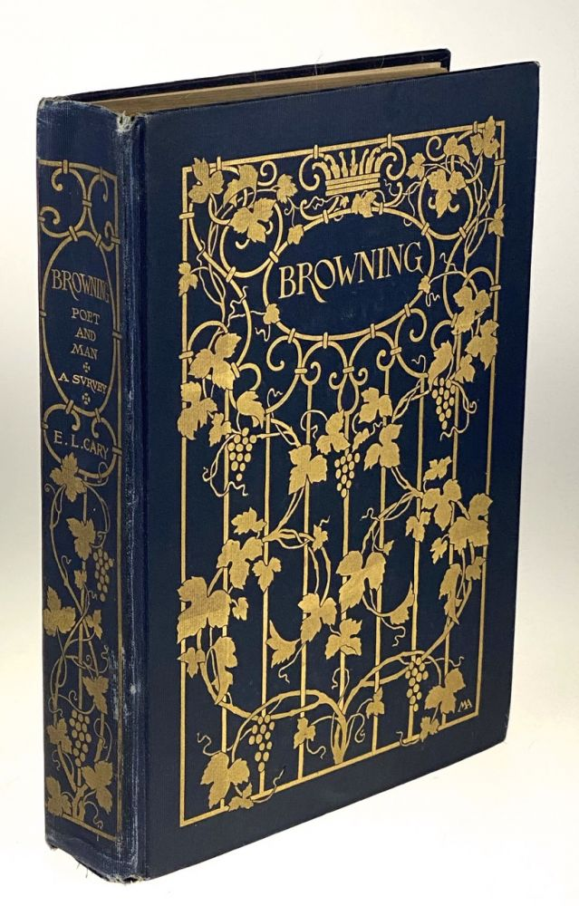 [Cary, Elizabeth Luther] Browning; Poet and Man, a Survey. Elizabeth Luther Cary.