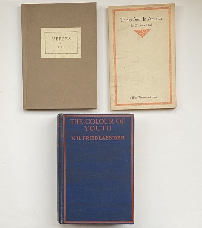 "[Violet Oakley Interest- Three Books Inscribed to Oakley by the Authors] ""Things Seen in America,"" by C. Lewis Hind; ""The Colour of Youth,"" by V. H. Friedlaender; ""Verses,"" by L.R.J. (Lucy Jackson). Lewis Hind, VH Friedlaender, Lucy Jackson."