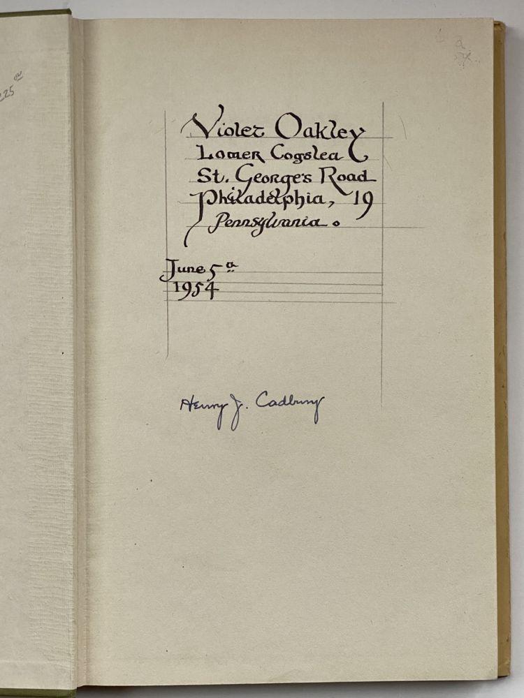 [Violet Oakley Interest- Violet Oakley's Copy with Calligraphic Inscription] George Fox's 'Book of Miracles'. Henry J. Cadbury.