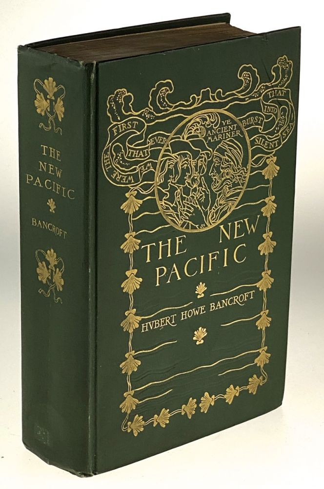 [Armstrong, Margaret- Scarce Cover] The New Pacific. Hubert Howe Bancroft.