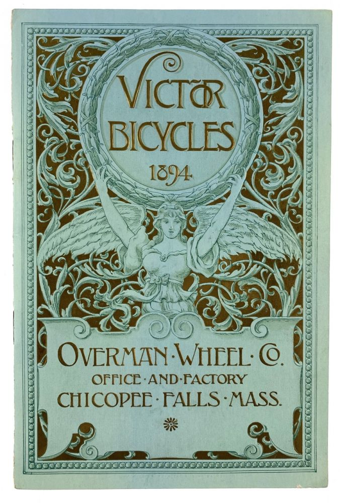 [Bradley, Will] Overman Wheel Company Makers of Victor Bicycles. Will Bradley.