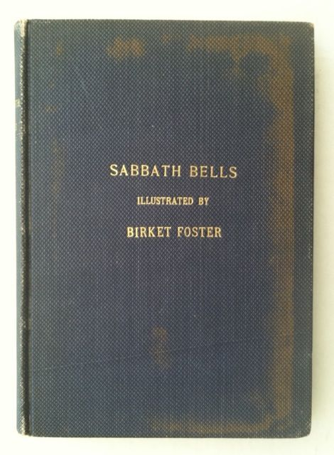 [Edmund Evans' First Book] Sabbath Bells Chimed by the Poets