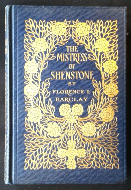 The Mistress of Shenstone. Florence L. Barclay.