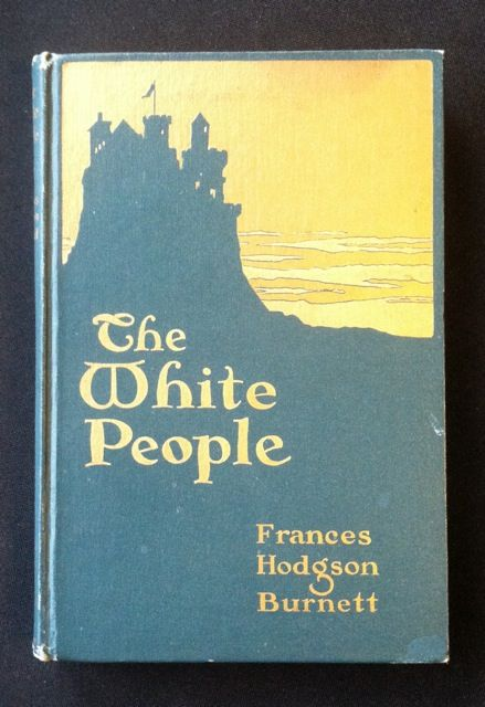 [E.S. Green Illus] The White People. Frances Hodgson Burnett.