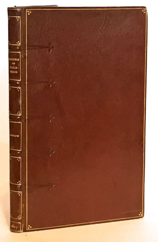 Hours of Idleness, A Series of Poems, Original and Translated. George Gordon Noel Byron.