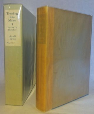 [Wyeth, N. C. Trending into Maine [Ltd., Signed N. C. Wyeth in glassine and slipcase]. Kenneth Roberts.