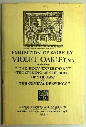 "Exhibition of Work by Violet Oakley Including ""The Holy Experiment,"" etc. February, 1930. Violet..."