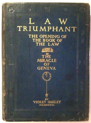 [Oakley, Violet, Folio, Proof Copy] Law Triumphant Containing the Opening of the Book of the Law [Proof Copy] Exceedingly Scarce, full blue leather, Ltd. Signed