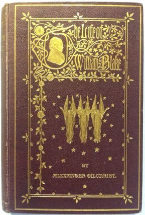 Life of William Blake. Alexander Gilchrist.