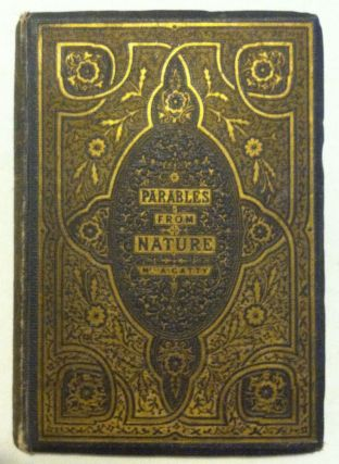 Parables from Nature. Hunt Millais, etc., Mrs. Alfred Gatty.