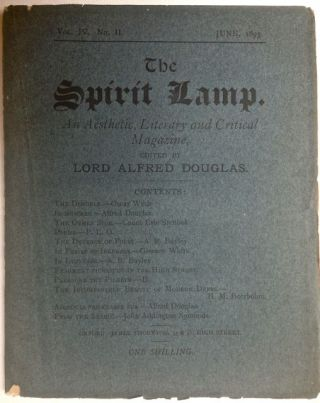The Spirit Lamp; An Aesthetic, Literary and Critical Magazine. Lord Alfred Douglas