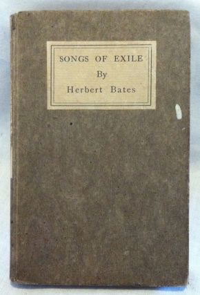 Copeland and Day] Songs of Exile. Herbert Bates