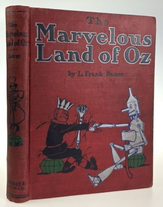 Marvelous Land of Oz. L. Frank Baum