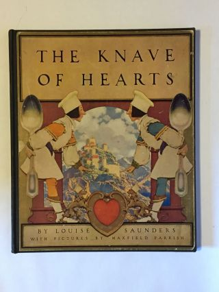 The Knave of Hearts. Maxfield Parrish, Louise Saunders.