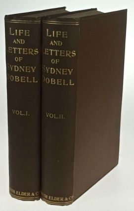 The Life and Letters of Sydney Dobell.... In Two Volumes. Sydney Dobell, Emily Jolly, E. J.