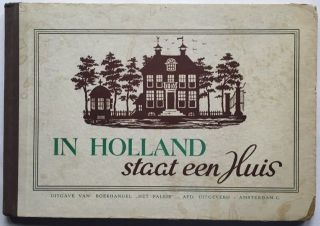 In Holland staat een Huis. Juvenile/Illustrated