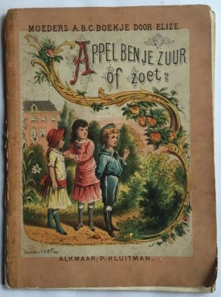 Appel ben je Zuur of Zoet? Juvenile/Illustrated