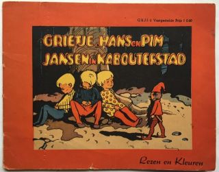 Grietje, Hans en Pim Jansen in Kabouterstad. Juvenile/Illustrated