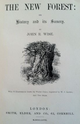 Crane, Walter] The New Forest, Its History and Its Scenery. John R. Wise