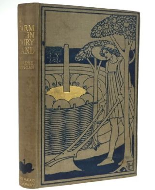 A Farm in Fairyland [Presentation Copy]. Laurence Housman