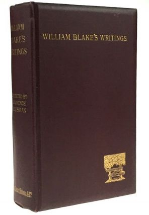 Selections form the Writings of William Blake. Laurence Housman