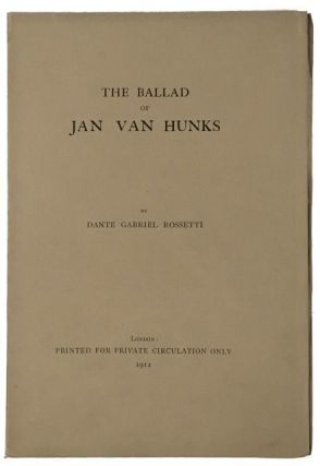 [Wise Printing] The Ballad of Jan Van Hunks. Dante Gabriel 093_Rossetti.