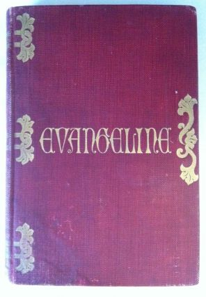 Evangeline, A Tale of Acadie. Jessie Willcox. Longfellow Smith, Henry Wadsworth